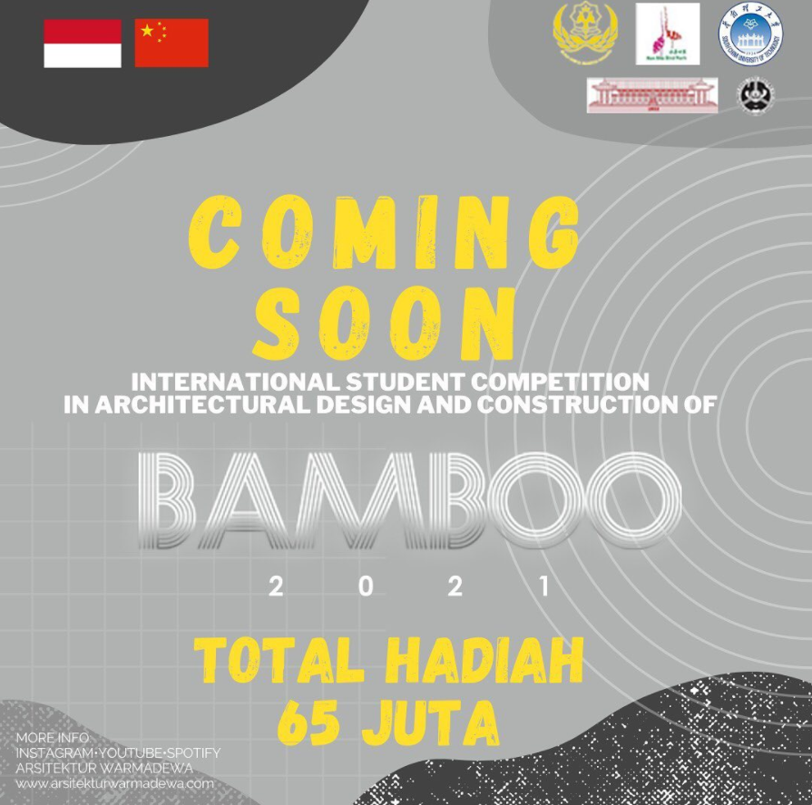 INTERNATIONAL STUDENT COMPETITION IN ARCHITECTURAL DESIGN AND CONSTRUCTION OF BAMBOO 2021